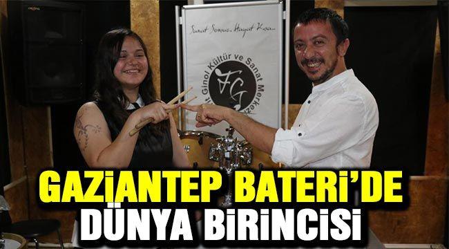 Gaziantep Bateri'de dünya birincisi