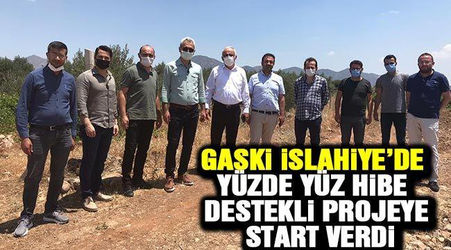 GASKİ İslahiye'de yüzde yüz hibe destekli projeye start verdi