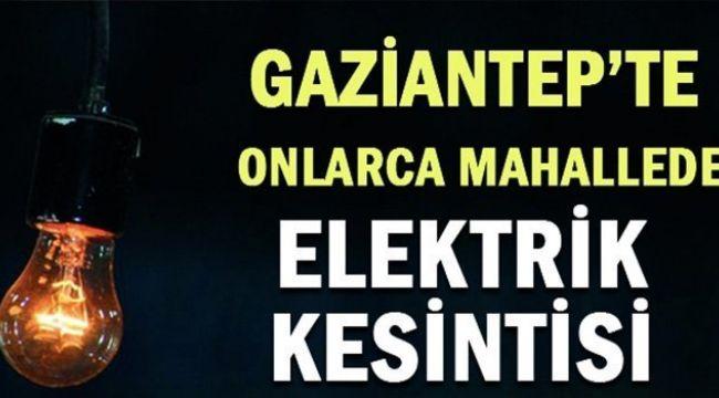 İşte Gaziantep'te 21 Ağustosta elektrik kesintisi olacak mahalleler...